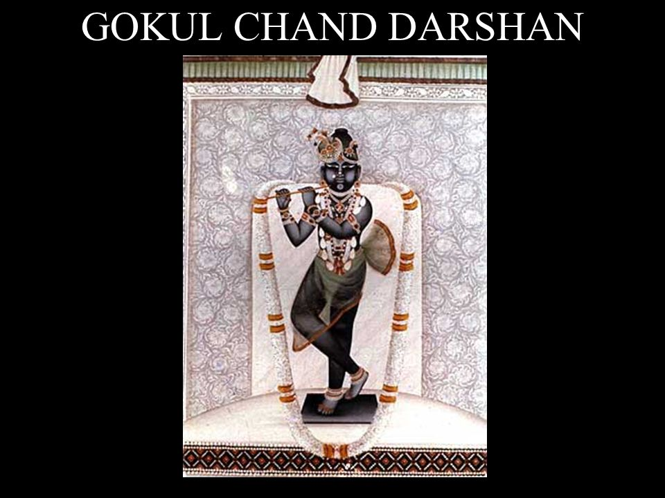 GOKUL CHAND DARSHAN