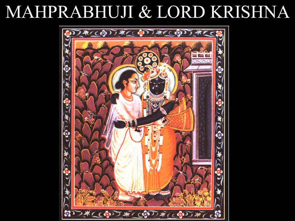 MAHPRABHUJI & LORD KRISHNA