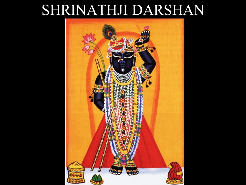 SHRINATHJI DARSHAN