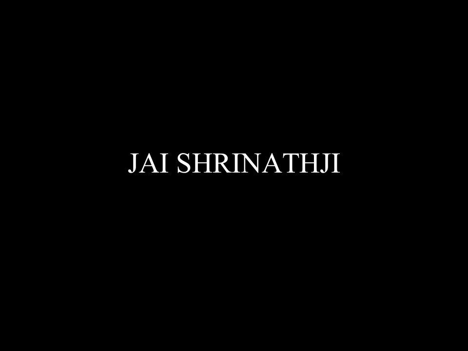 JAI SHRINATHJI