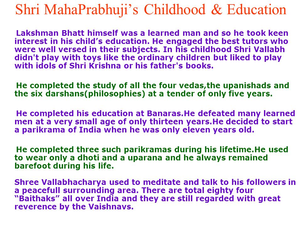 Shri MahaPrabhuji's Childhood & Education