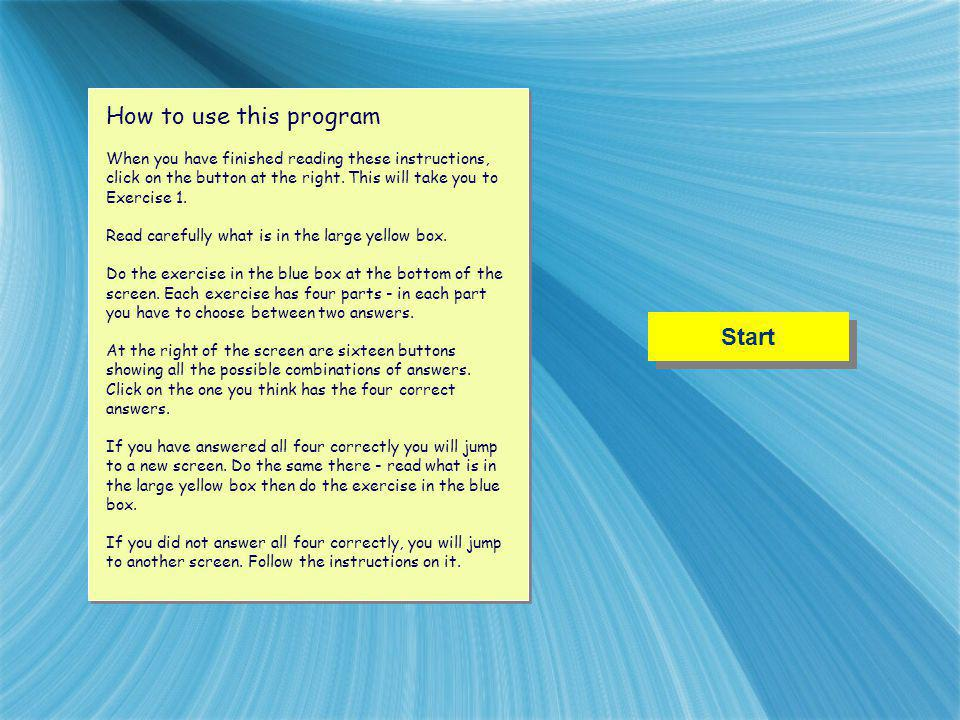 How to use this program Start