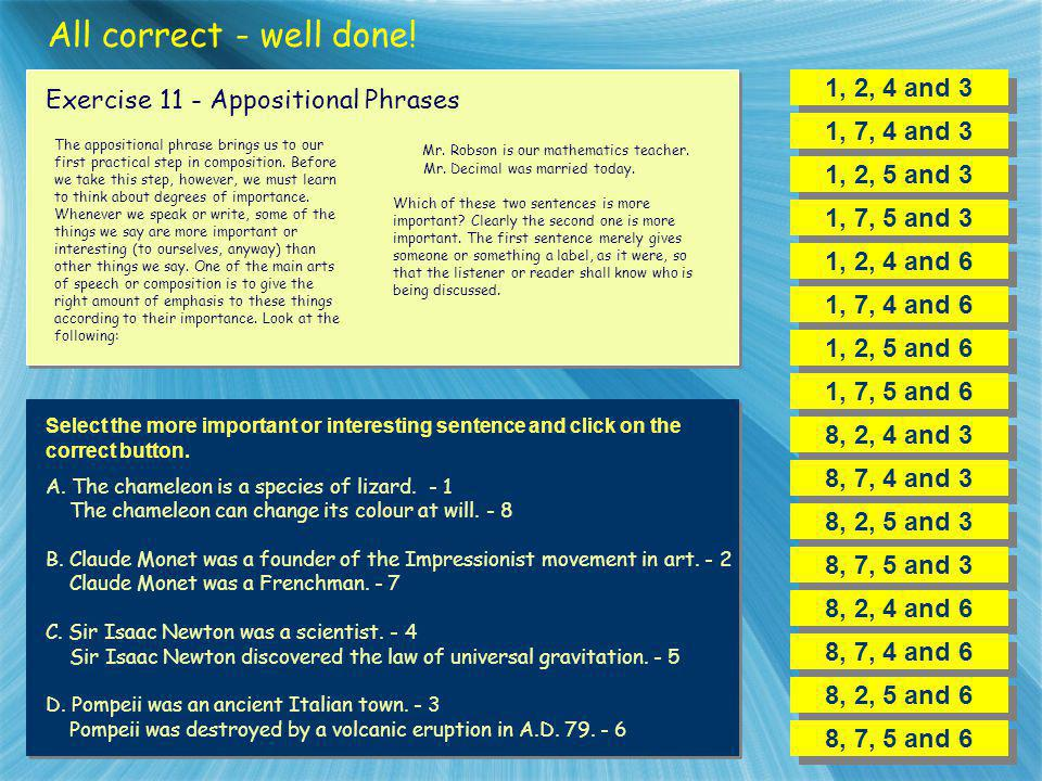 All correct - well done! 1, 2, 4 and 3