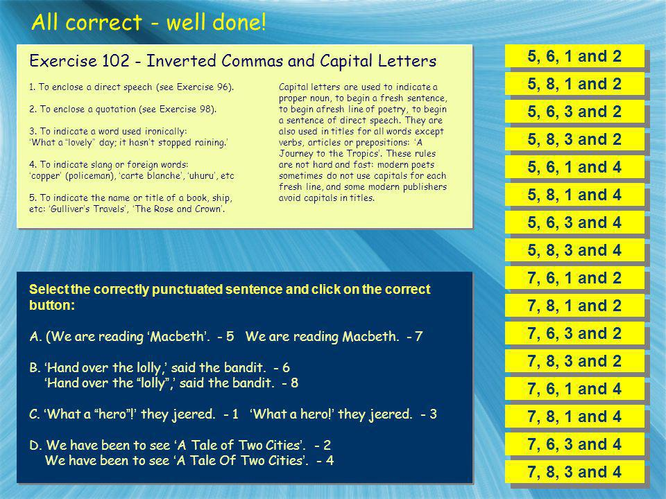 All correct - well done! 5, 6, 1 and 2