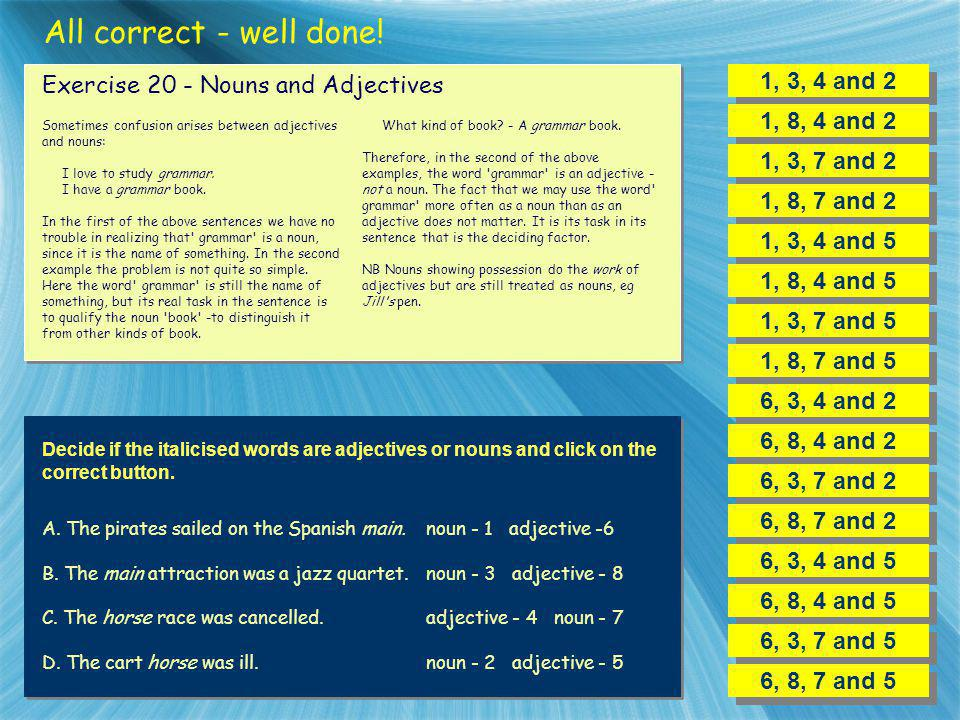 All correct - well done! 1, 3, 4 and 2