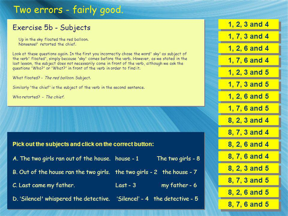 Two errors - fairly good.
