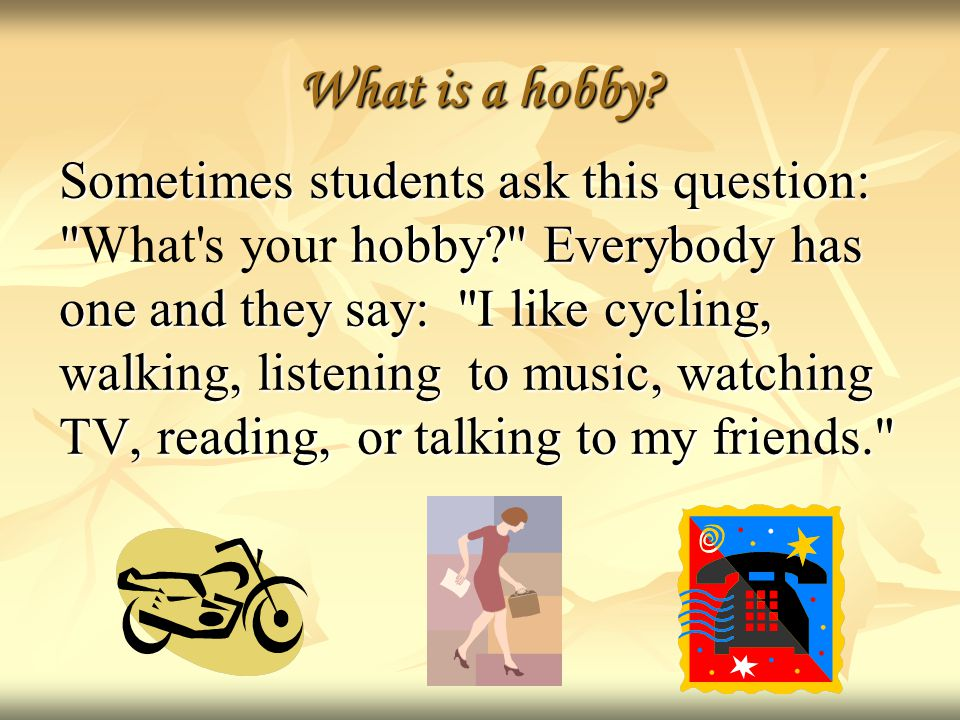 What is a hobby