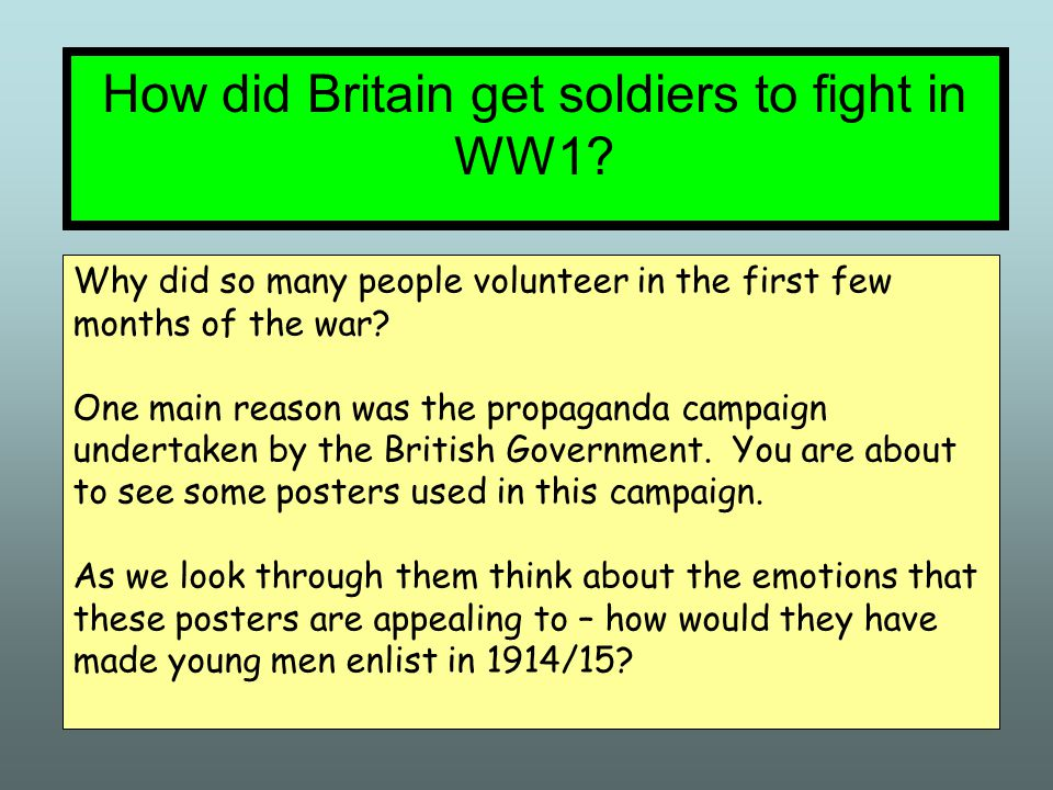 How did Britain get soldiers to fight in WW1