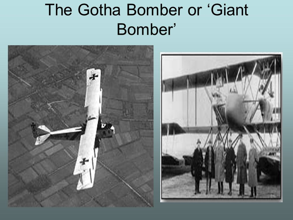 The Gotha Bomber or 'Giant Bomber'