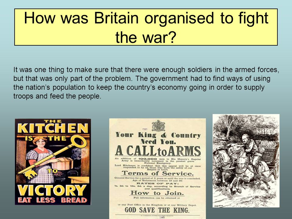 How was Britain organised to fight the war