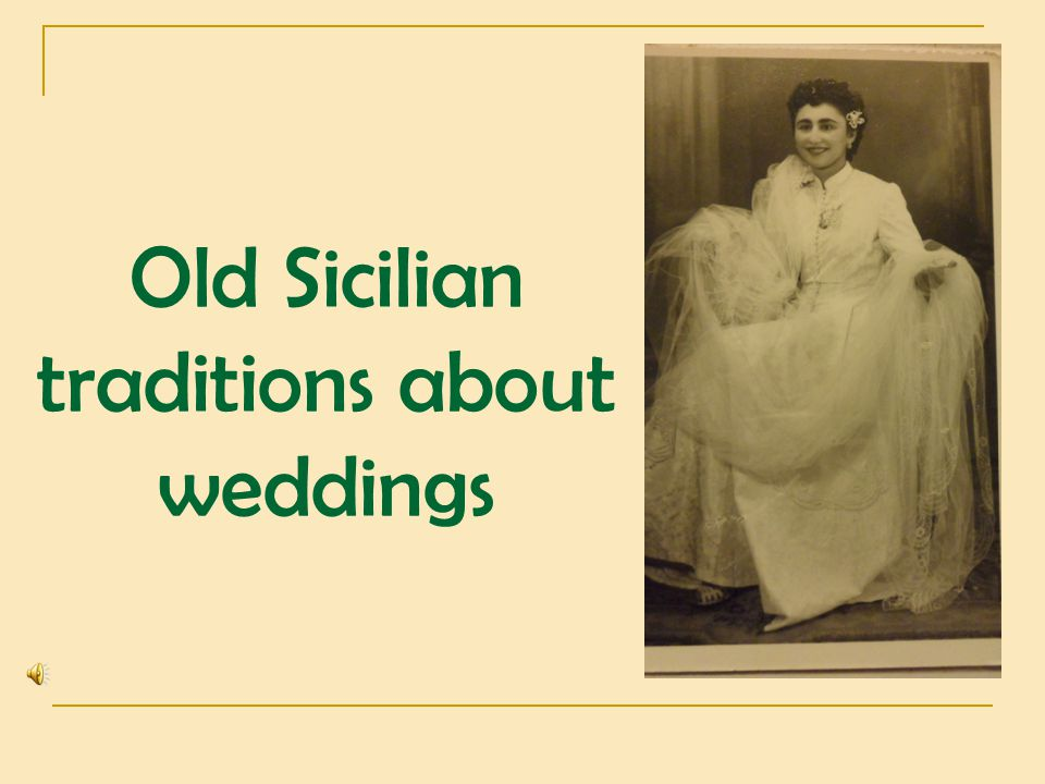 Old Sicilian traditions about weddings