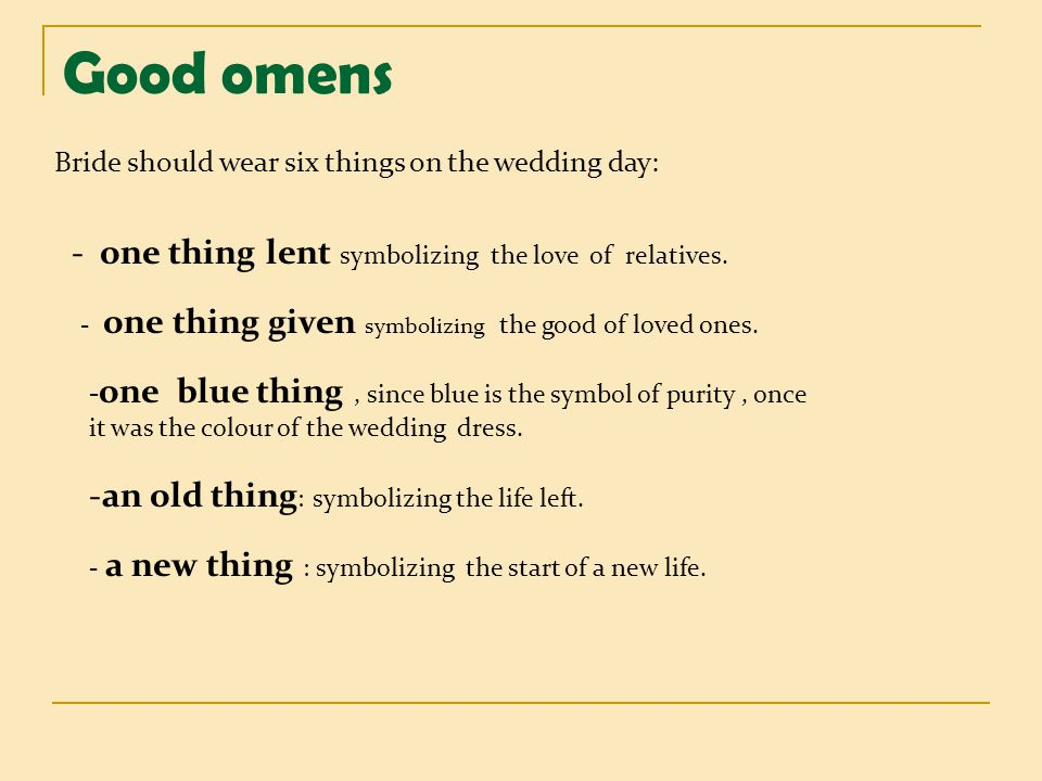 Good omens - one thing lent symbolizing the love of relatives.