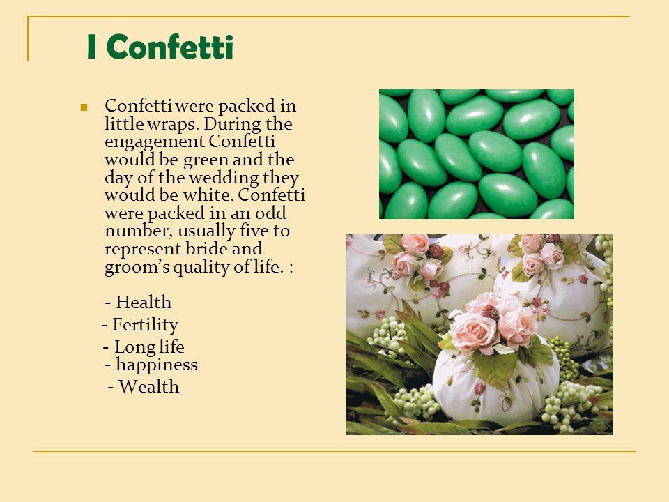 I Confetti