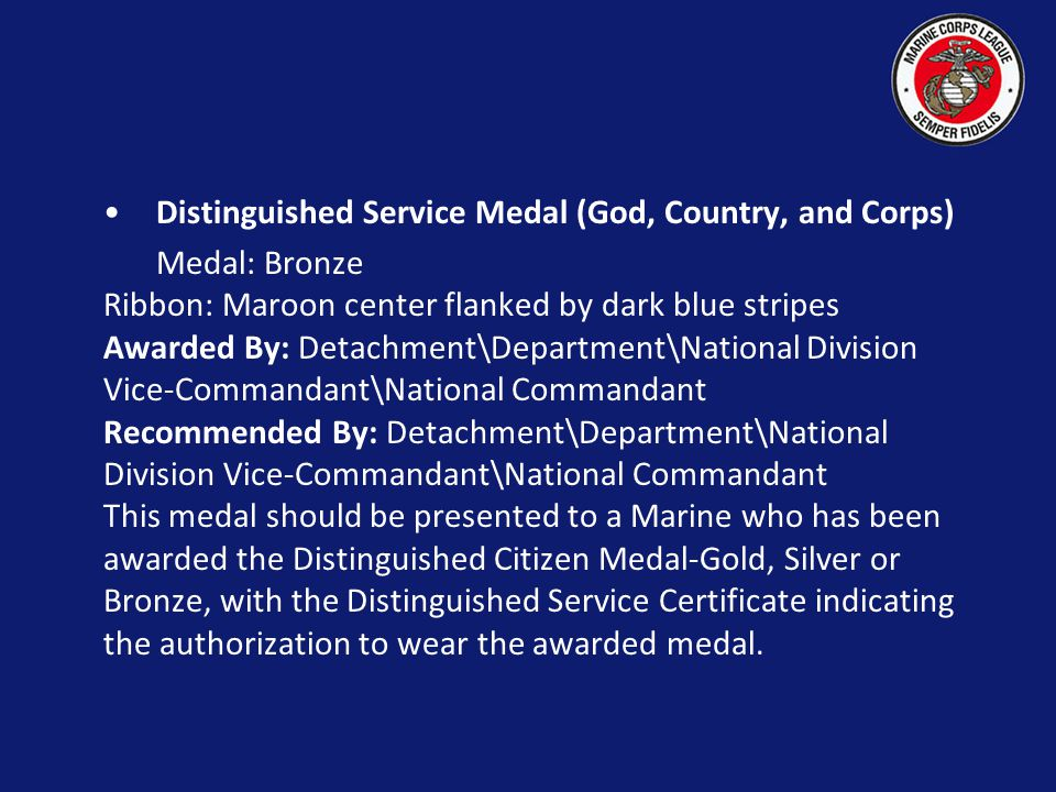 Distinguished Service Medal (God, Country, and Corps)