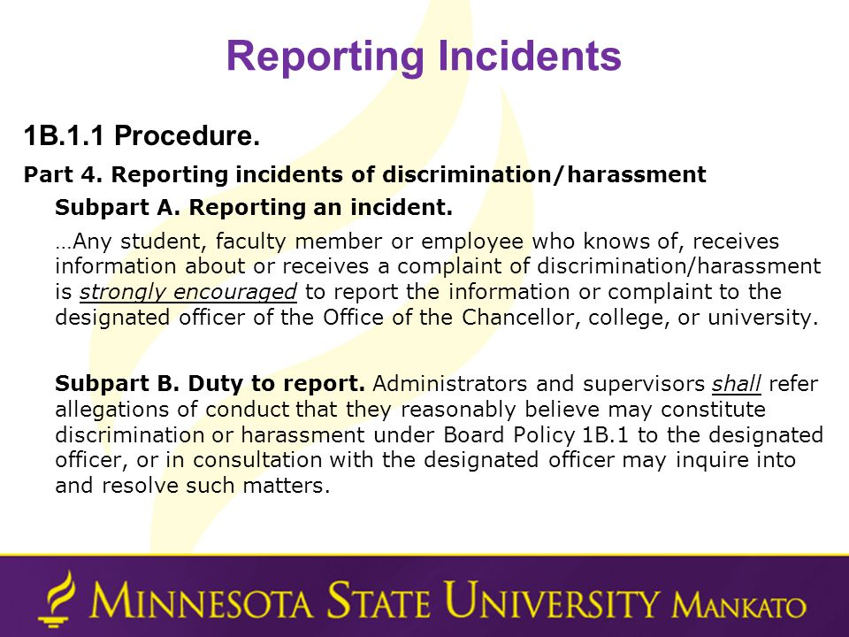 Reporting Incidents 1B.1.1 Procedure.