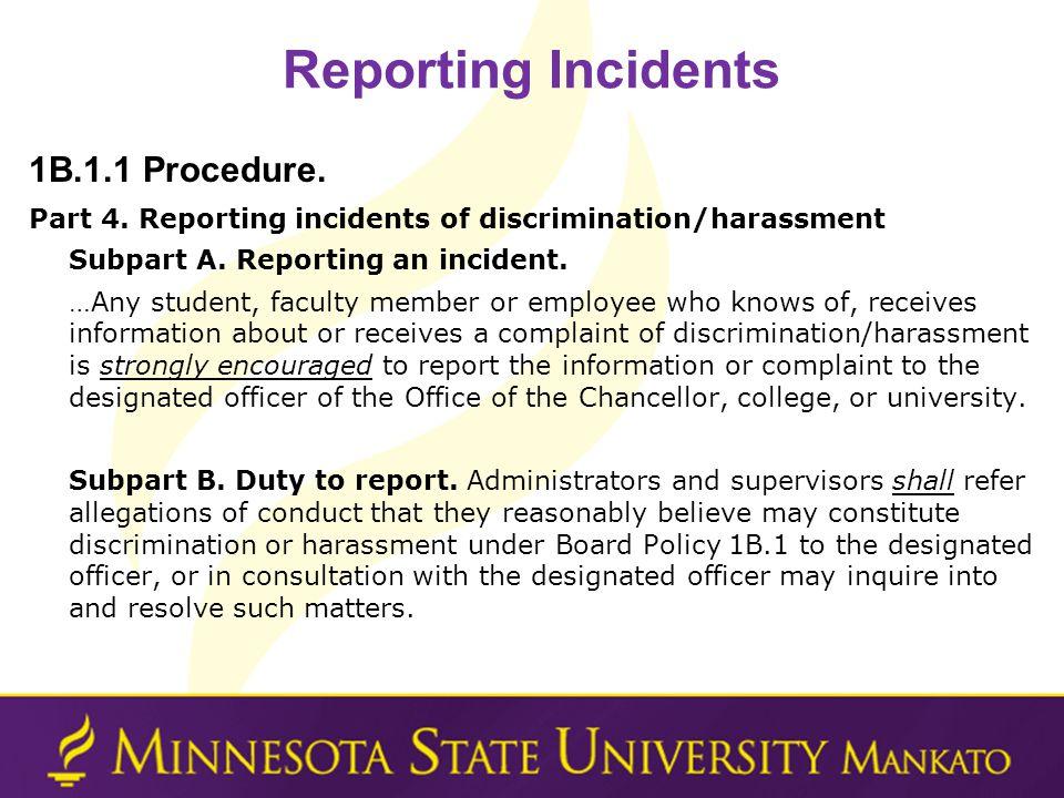 Reporting Incidents 1B.1.1 Procedure.