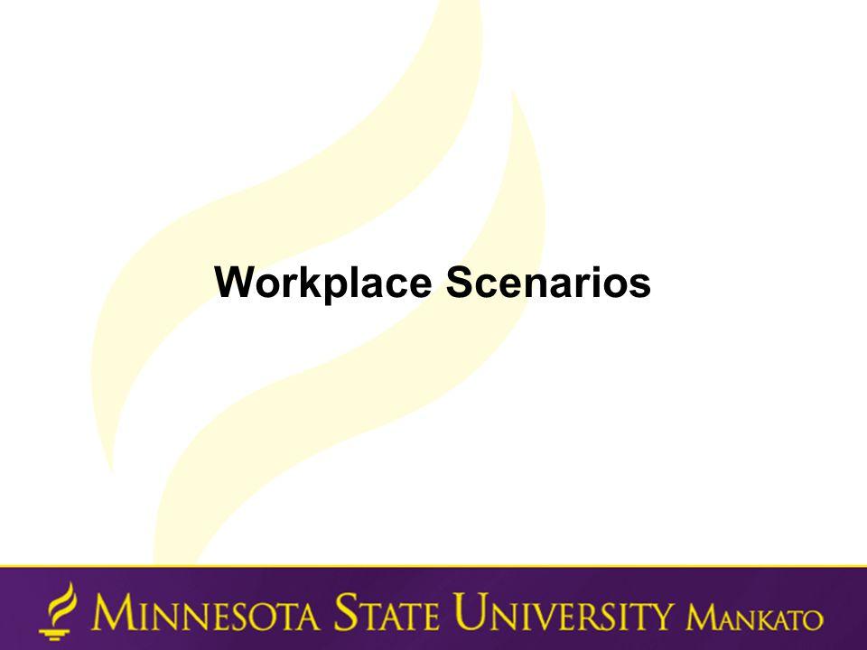 Workplace Scenarios