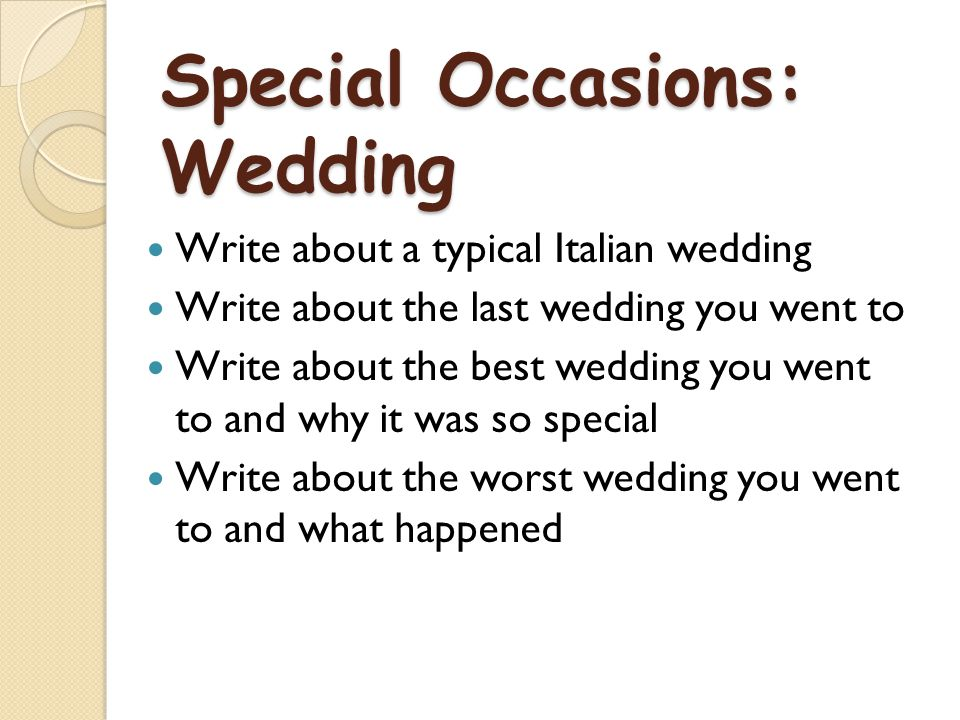 Special Occasions: Wedding