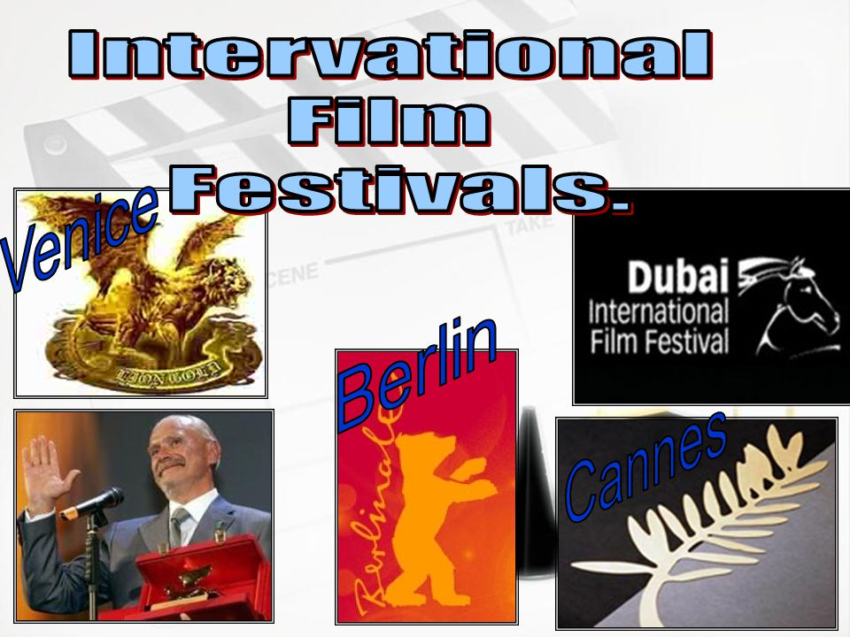 Intervational Film Festivals. Venice Berlin Cannes