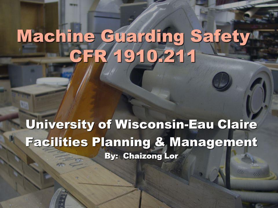 Machine Guarding Safety CFR 1910.211