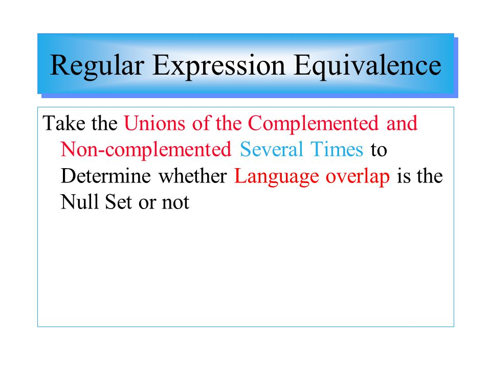 Regular Expression Equivalence