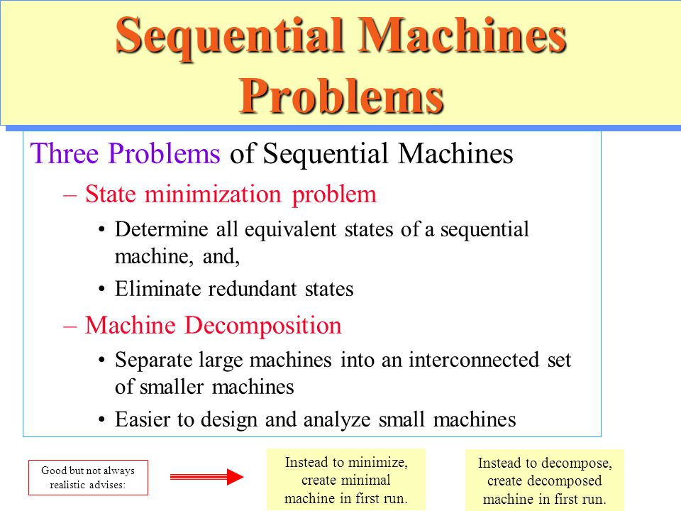 Sequential Machines Problems