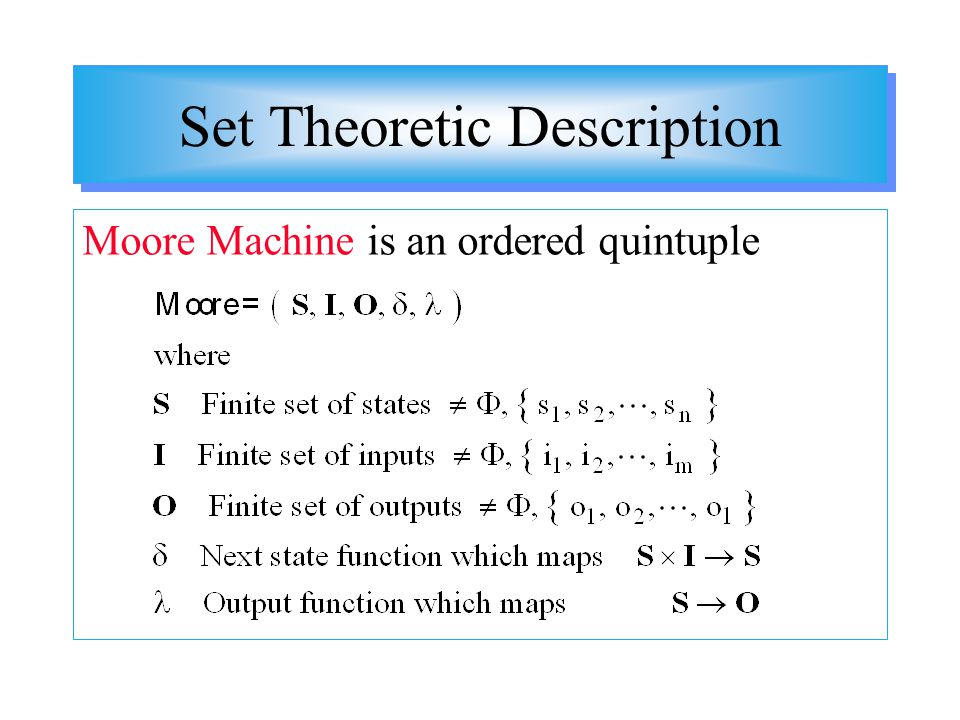 Set Theoretic Description