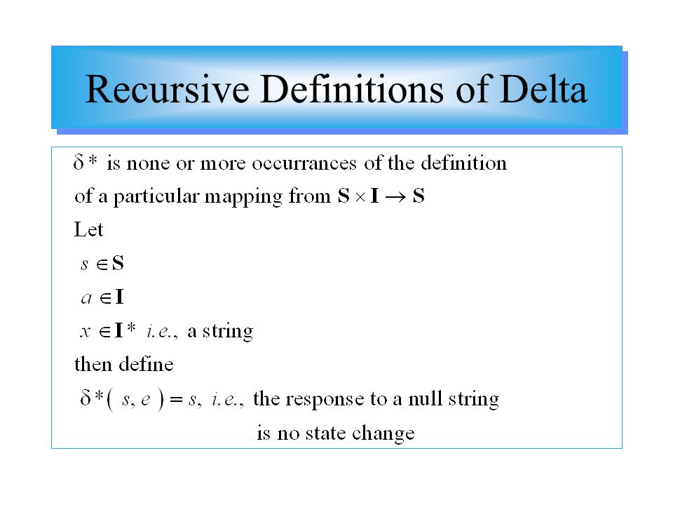 Recursive Definitions of Delta