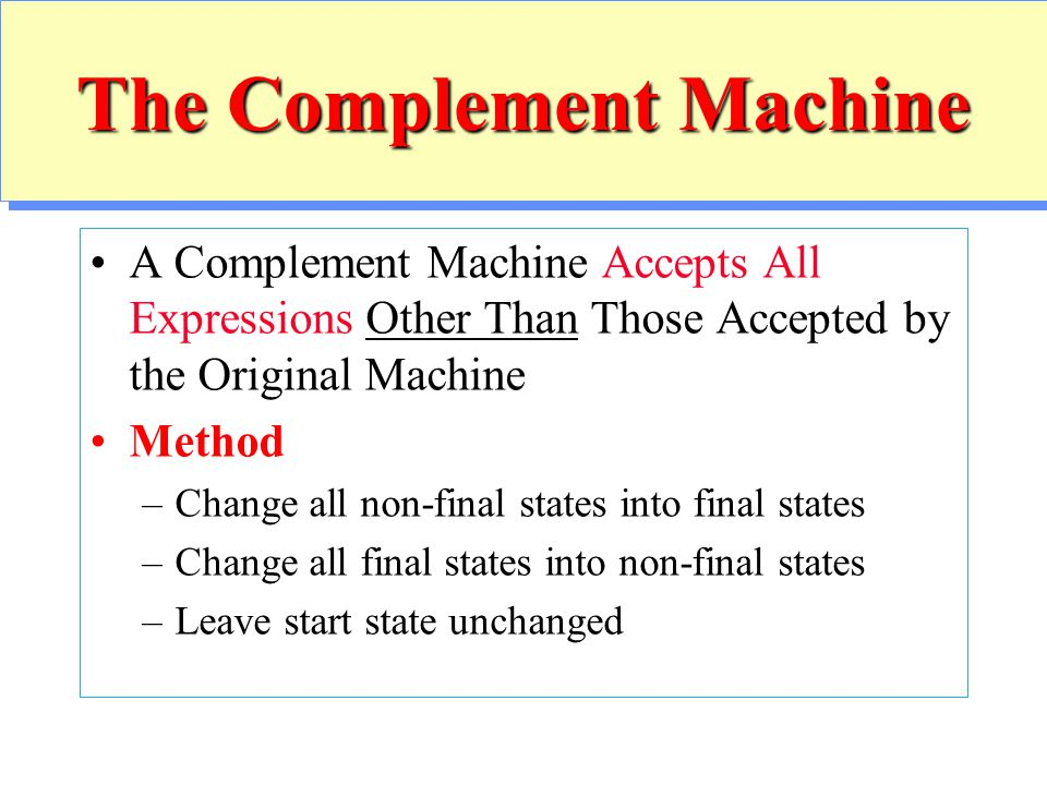 The Complement Machine