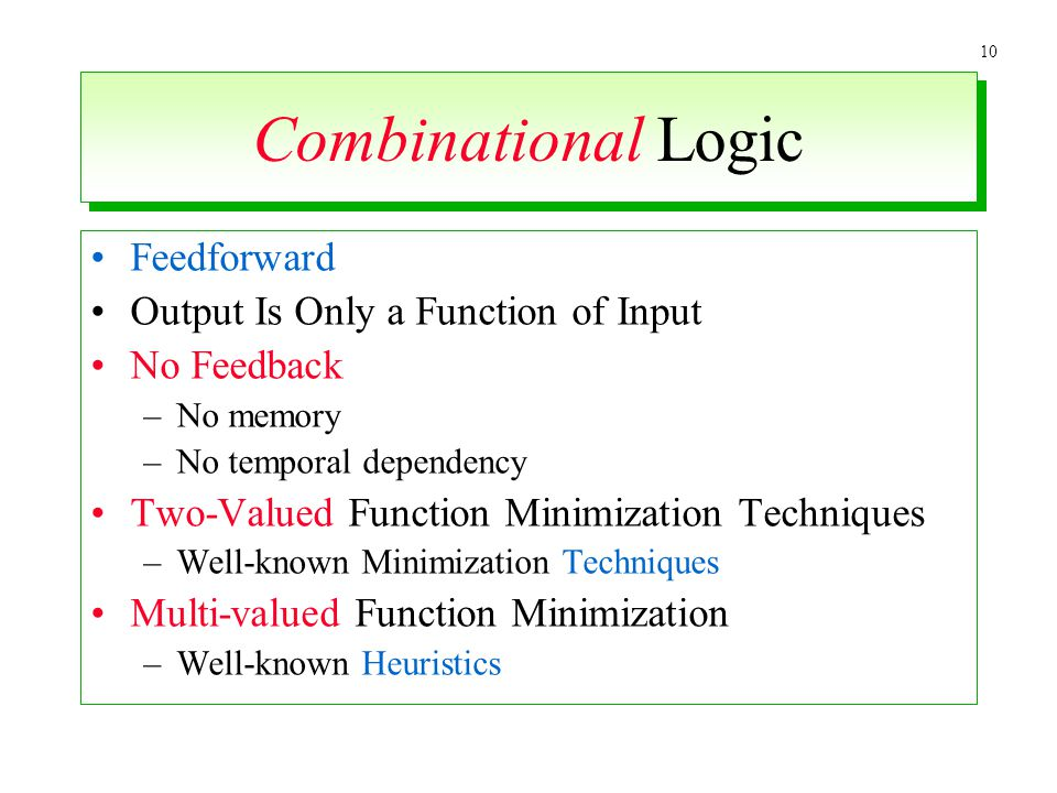 Combinational Logic Feedforward Output Is Only a Function of Input