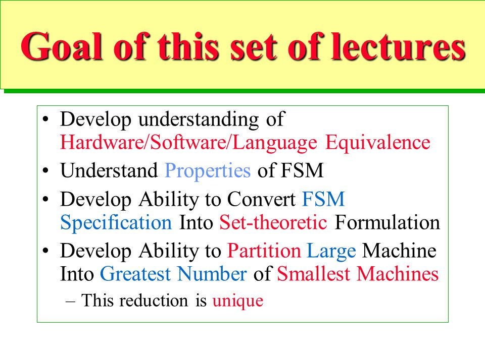 Goal of this set of lectures