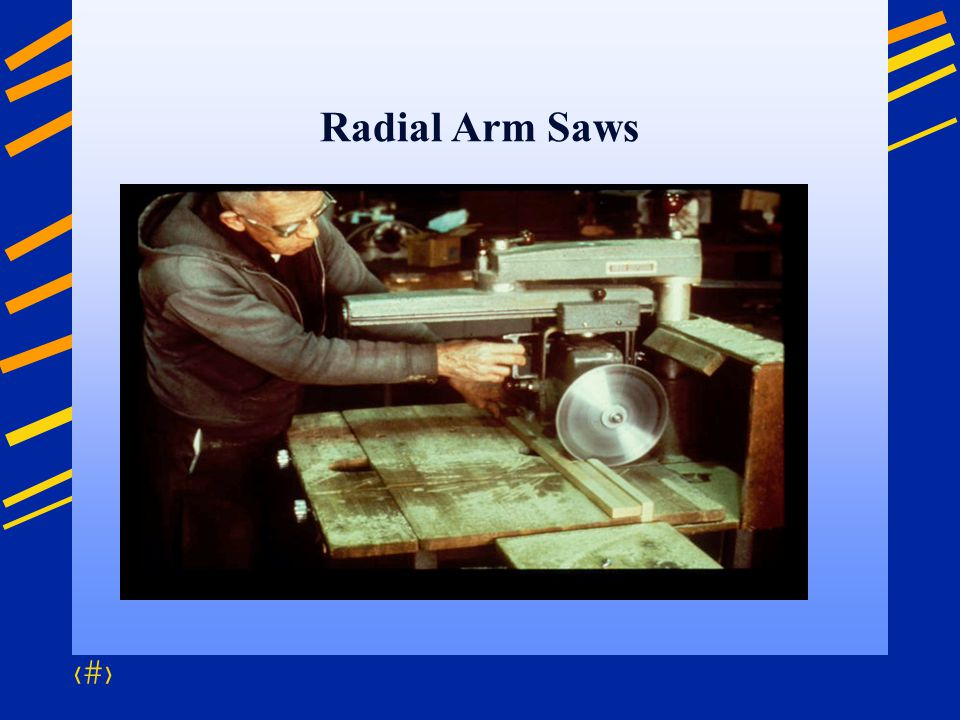 Radial Arm Saws