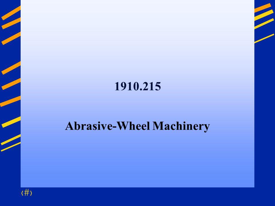 Abrasive-Wheel Machinery