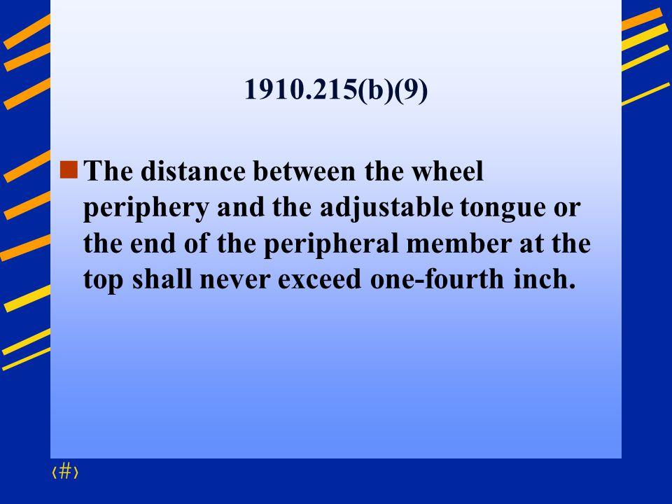 1910.215(b)(9)