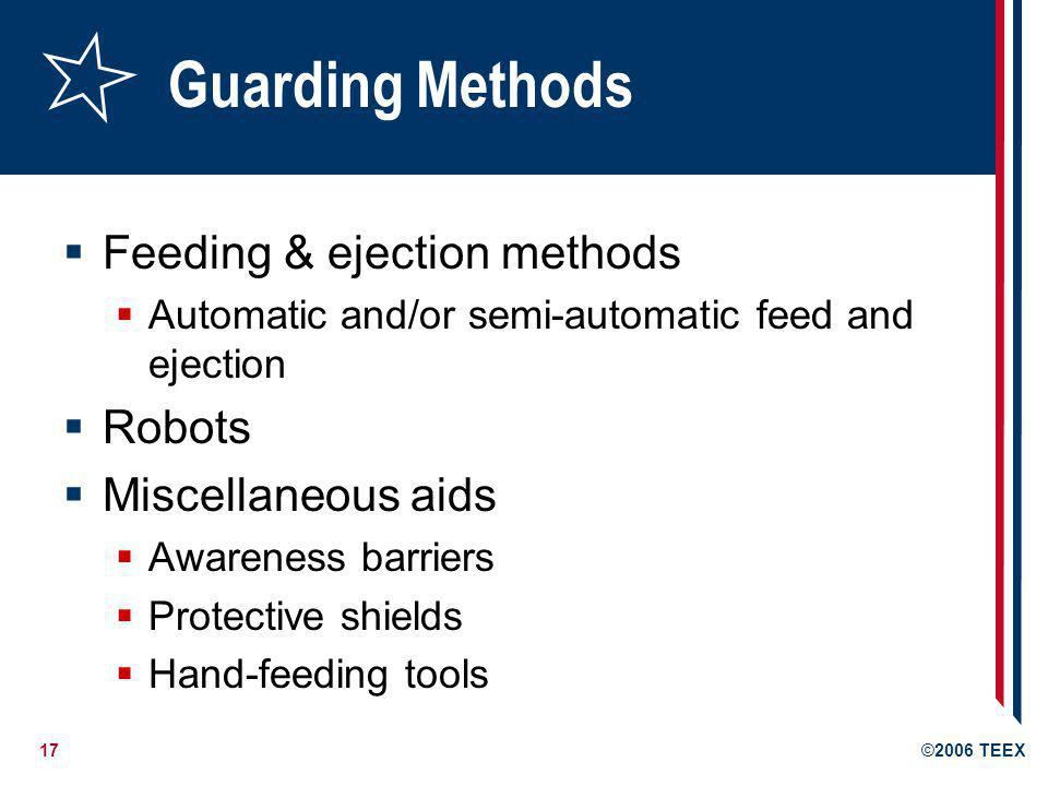 Guarding Methods Feeding & ejection methods Robots Miscellaneous aids