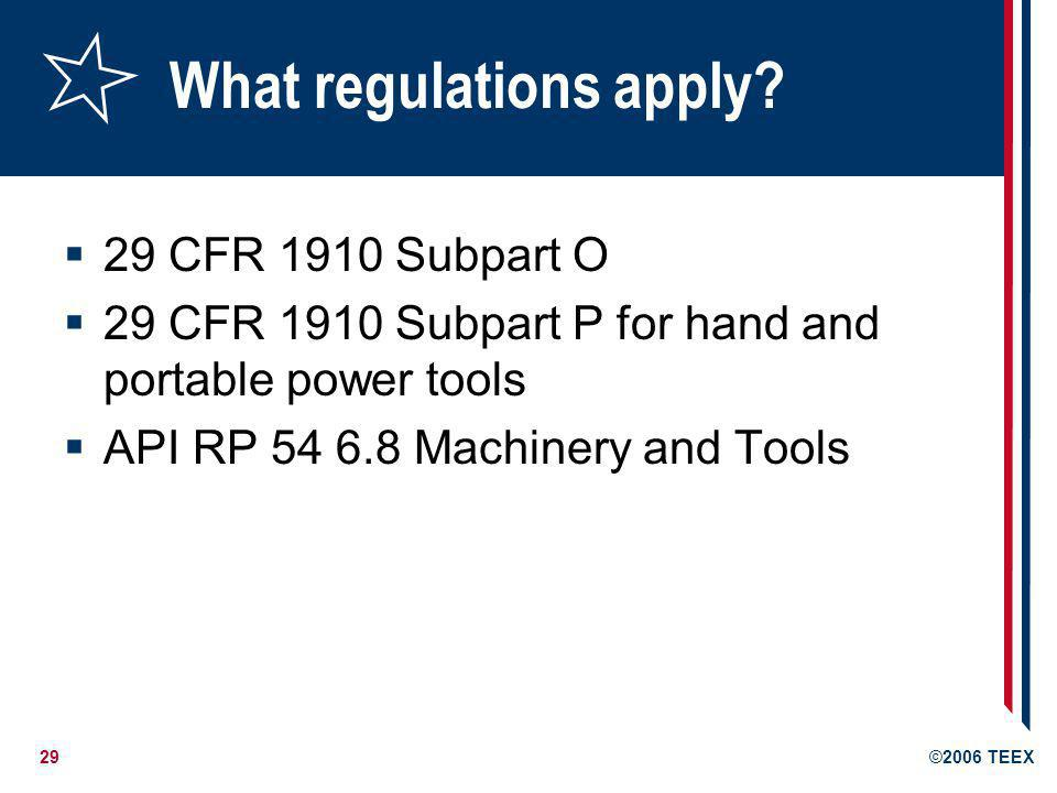 What regulations apply