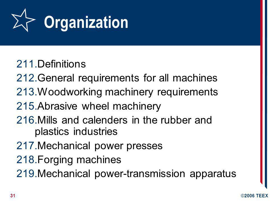 Organization Definitions General requirements for all machines