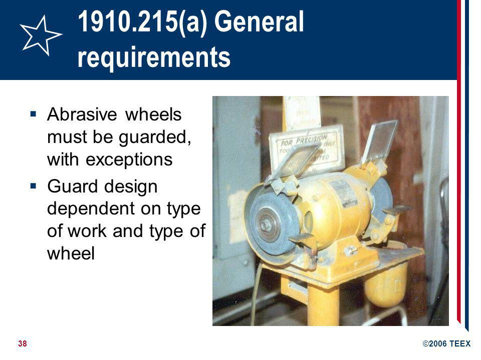 1910.215(a) General requirements