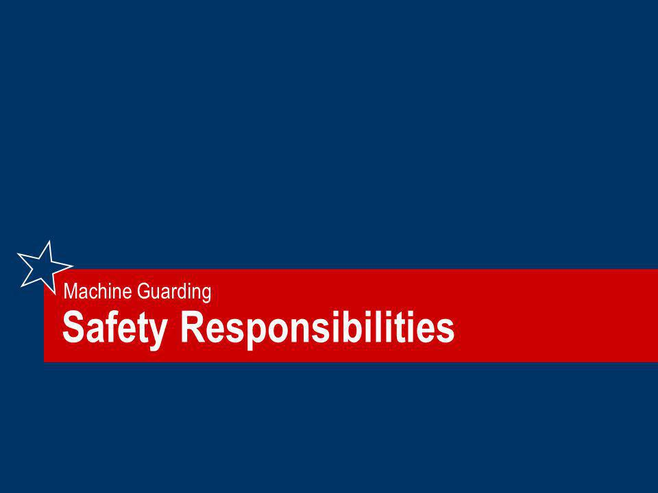 Safety Responsibilities