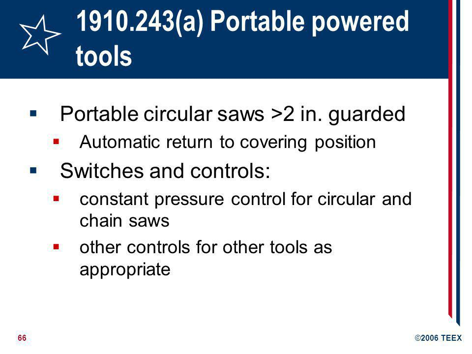 1910.243(a) Portable powered tools