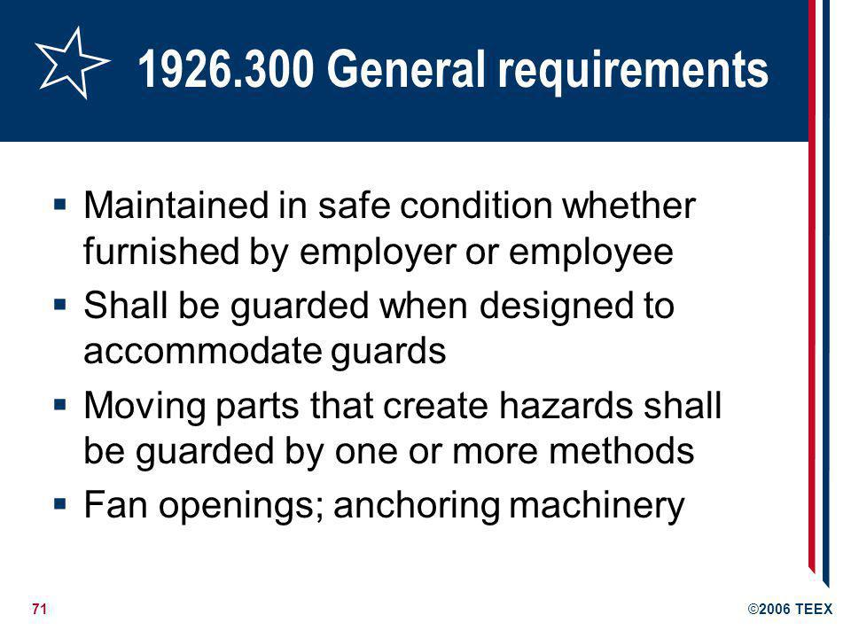 1926.300 General requirements Maintained in safe condition whether furnished by employer or employee.