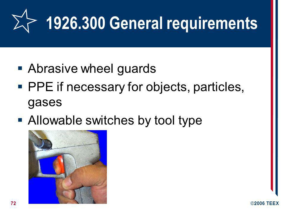 1926.300 General requirements Abrasive wheel guards