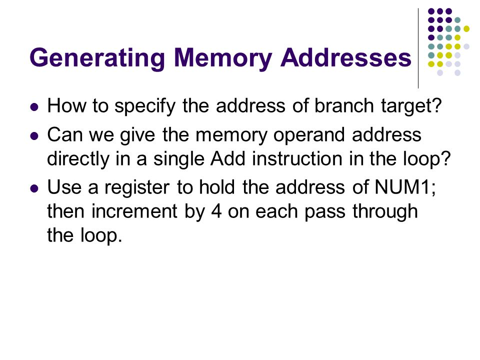 Generating Memory Addresses