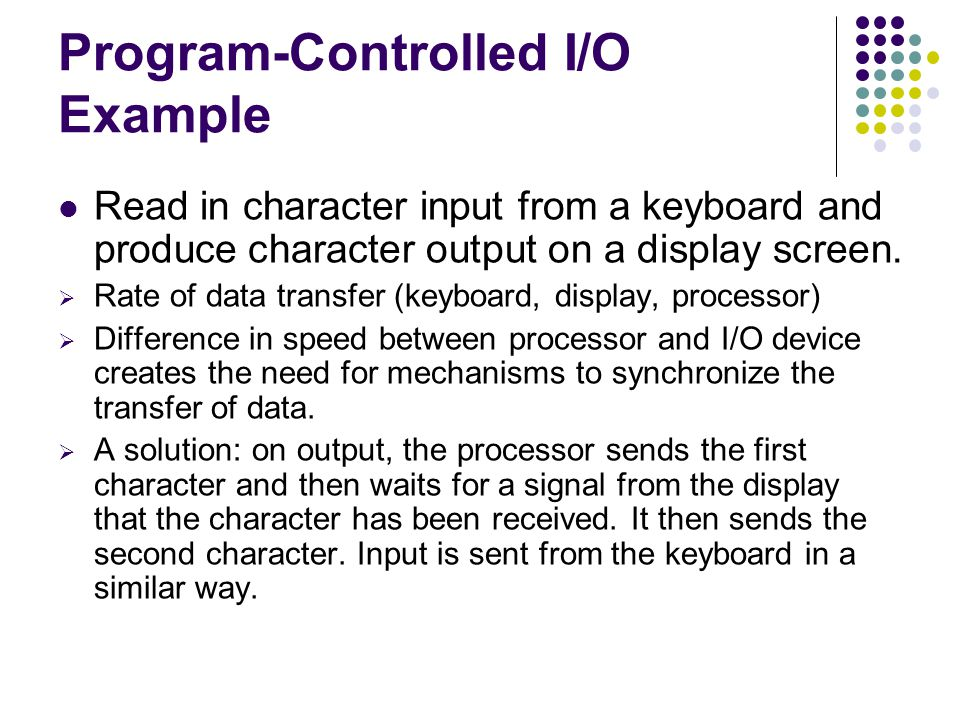 Program-Controlled I/O Example