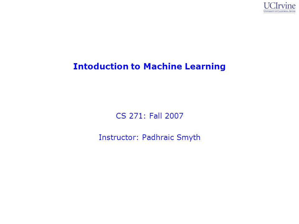 Intoduction to Machine Learning