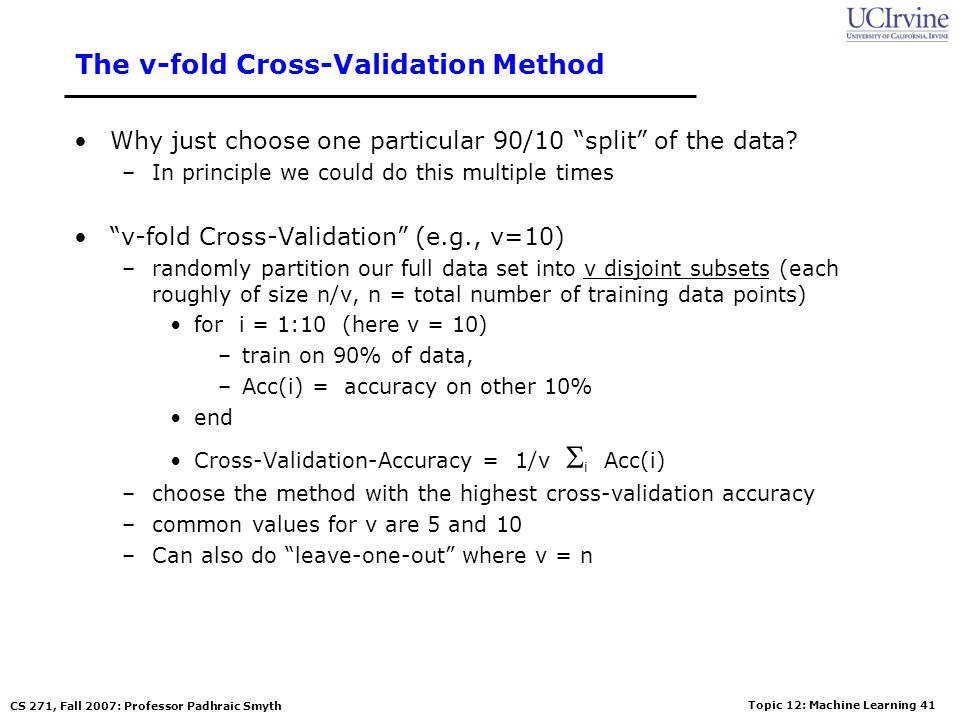 The v-fold Cross-Validation Method