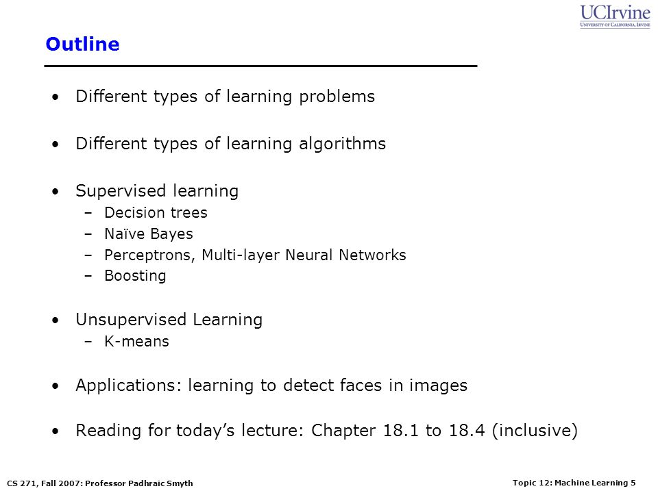 Outline Different types of learning problems