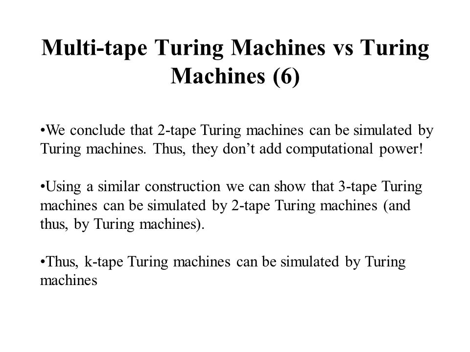 Multi-tape Turing Machines vs Turing Machines (6)