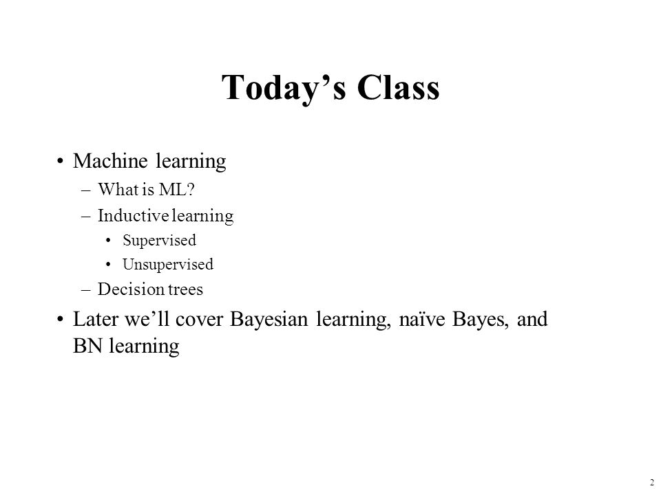 Today's Class Machine learning