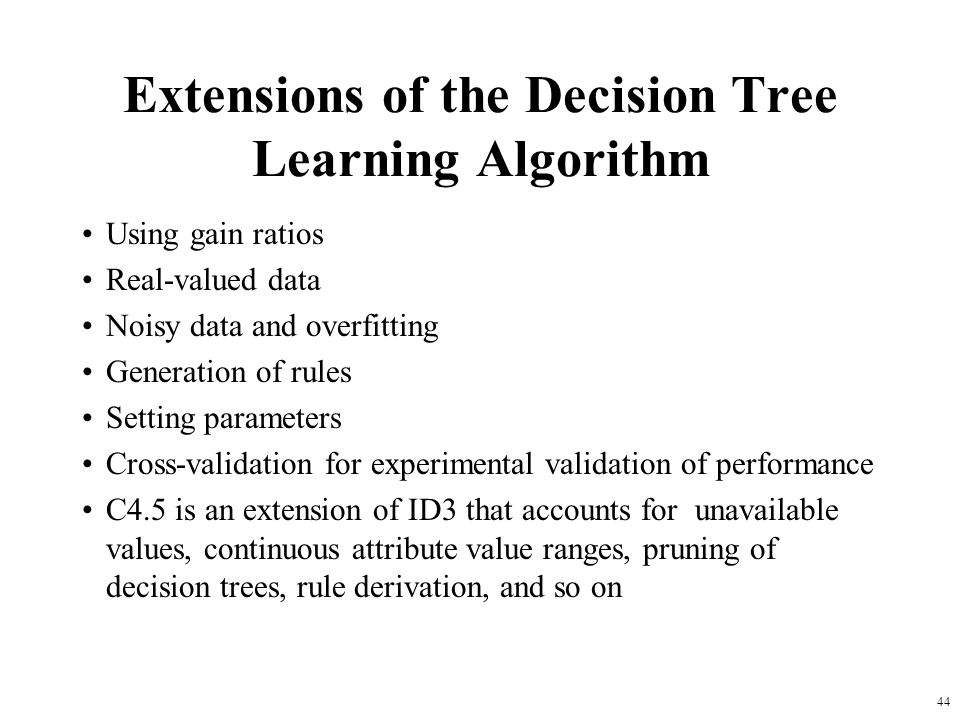 Extensions of the Decision Tree Learning Algorithm